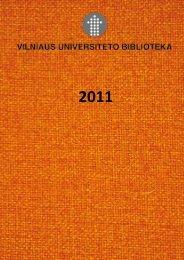 KALeIDoSCoPe oF eVenTS - Vilniaus universiteto biblioteka ...