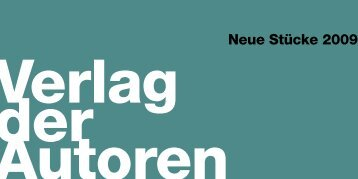 Neue Stücke 2009 - Verlag der Autoren