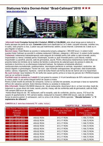 "Statiunea Vatra Dornei-Hotel ""Brad-Calimani""2010 - General Turism"