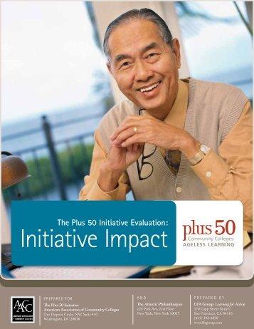 The Plus 50 Initiative Evaluation: Initiative Impact