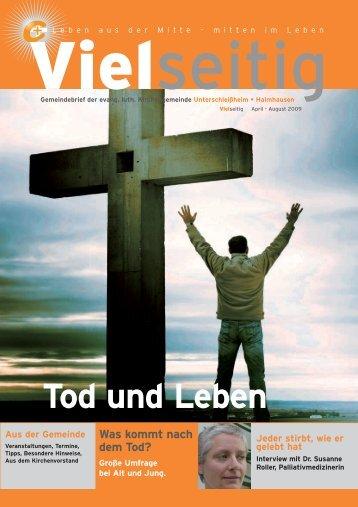 Tod und Leben - Unterschleissheim Evangelisch