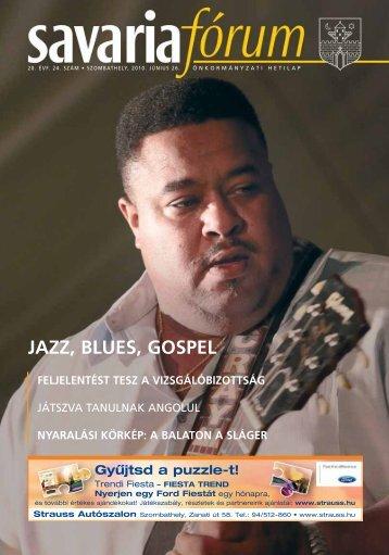 jazz, blues, gospel feljelentést tesz a vizsgálóbizottság ...