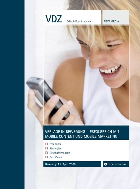 Verlage iN beweguNg – erfolgreich Mit Mobile coNteNt uND Mobile ...