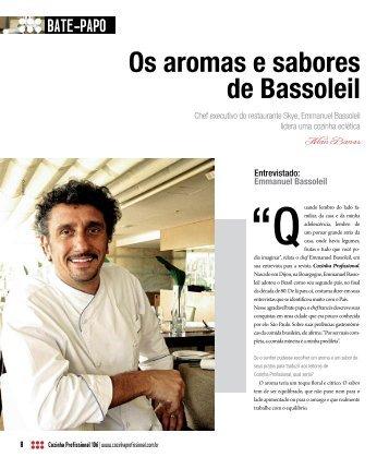 Os aromas e sabores de Bassoleil - Cozinha Profissional
