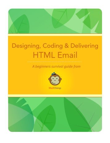 Designing, Coding and Delivering HTML Email
