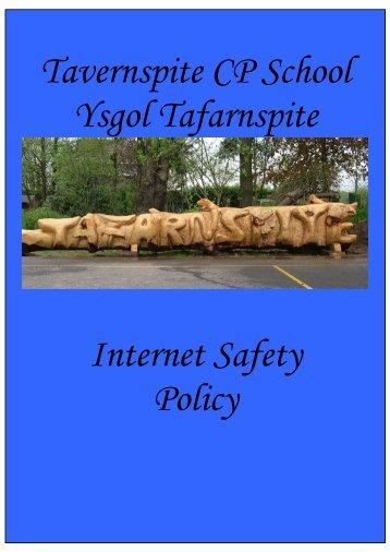 Tavernspite CP School Ysgol Tafarnspite Internet Safety Policy