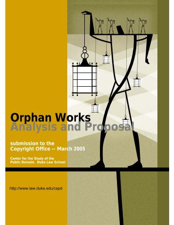 Orphan Works - Duke University School of Law