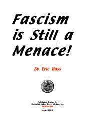 Fascism is Still a Menace - Socialist Labor Party of America