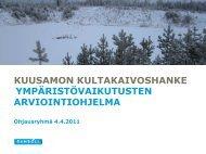 Esitysmateriaali ohjausryhmän kokouksesta 4.4.2011 - Ramboll