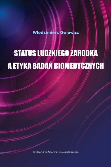 status ludzkiego zarodka a etyka badań biomedycznych