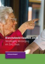 Achtergrondrapport bij branchebeeld VV&T 2009 - Zichtbare Zorg