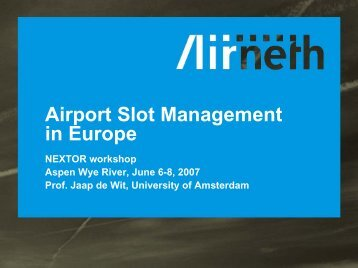 Airport Slot Management in Europe