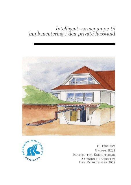 Intelligent varmepumpe til implementering i den private husstand