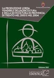 La produzione lorda vendibile dell'agricoltura e ... - Servizio Statistica