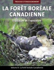 La forêt boréale Canadienne - Canadian Forestry Association
