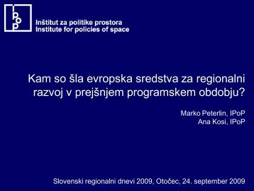 Kam so Å¡la evropska sredstva za regionalni razvoj v ... - ZRC SAZU