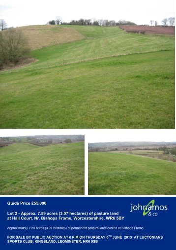 (3.07 hectares) of pasture land at Hall Court, Nr ... - John Amos & Co