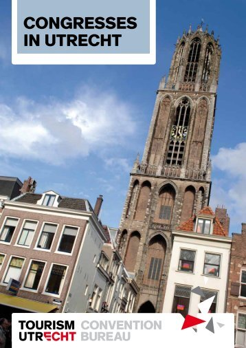 10 reasons to choose Utrecht - Utrecht Convention Bureau