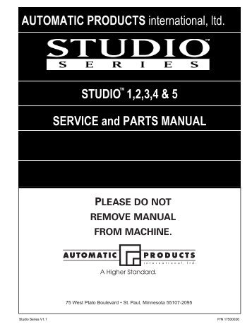 AUTOMATIC PRODUCTS international, ltd. STUDIO 1,2,3,4 & 5 ...