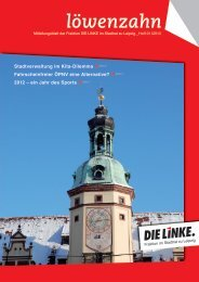 Löwenzahn Nr. 1/2013 - DIE LINKE. Fraktion im Stadtrat zu Leipzig
