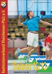 Saisonheft 2012 - Badmintonverband Rheinhessen-Pfalz e.V.