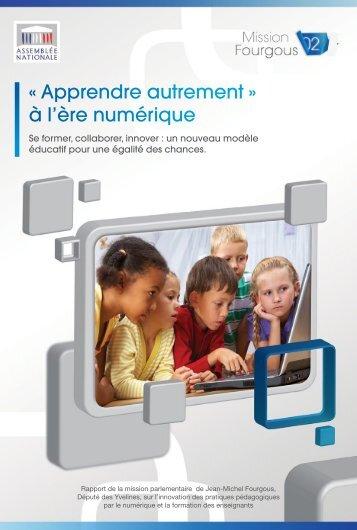 « Apprendre autrement » à l'ère numérique - Mission Fourgous pour ...