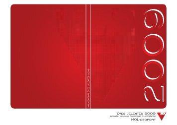 Éves Jelentés 2009 - tervezet - MOL-csoport Befektetői Kapcsolatok
