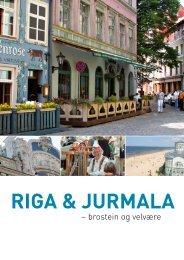 RIGA & JURMALA - Unik Travel