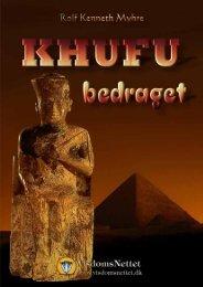 KHUFU-BEDRAGET - Rolf Kenneth Myhre - Visdomsnettet