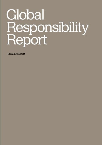 Stora Enso Global Responsibility Report 2011