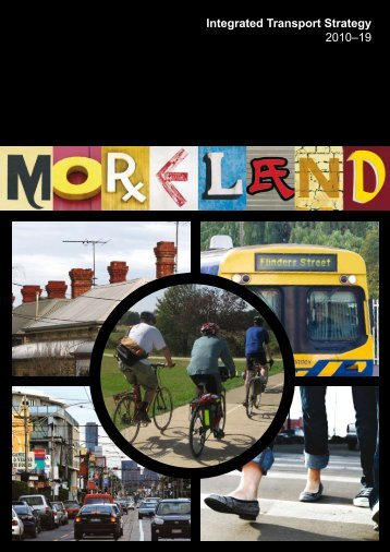 Integrated Transport Strategy 2010–19 - Moreland City Council