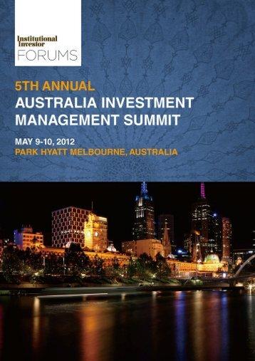 5th Annual Australia Investment Management Summit - iiforums.com