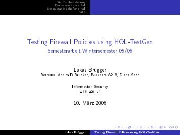 Testing Firewall Policies using HOL-TestGen - Information Security