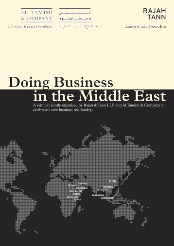 Doing Business in the Middle East - Rajah & Tann LLP