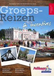 Brochure Groepsreizen & Incentives - Pelikaan Reizen