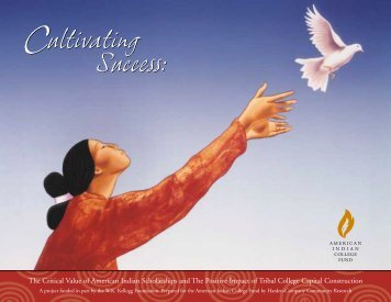 Cultivating Success - American Indian College Fund