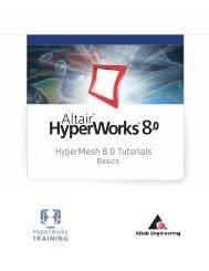 HyperMesh 8.0 Tutorials – Basics