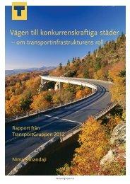 Vägen till konkurrenskraftiga städer - Transportgruppen