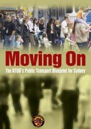 Moving On: The RTBU's Public Transport Blueprint for Sydney