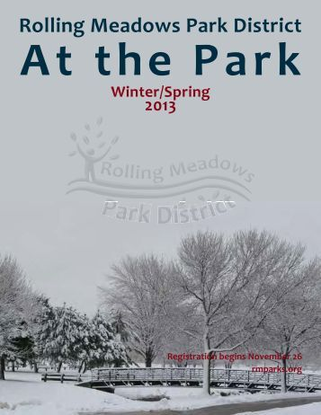 Winter/Spring 2013 Catalog - Rolling Meadows Park District