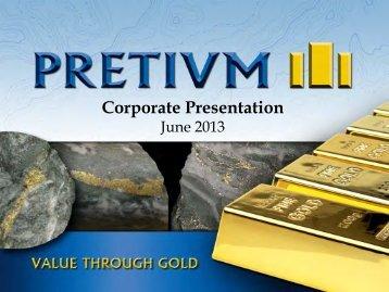 Corporate Presentation - Pretivm