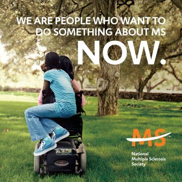 We are people Who Want to do something about ms - National ...