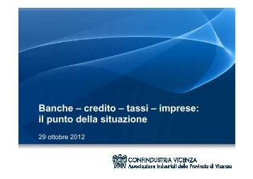 Presentazione rapporto banca-impresa 2012.pdf - Associazione ...