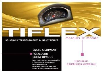 ENCRE A SOlvANt POlyCOlOR extra-opaque - Tiflex