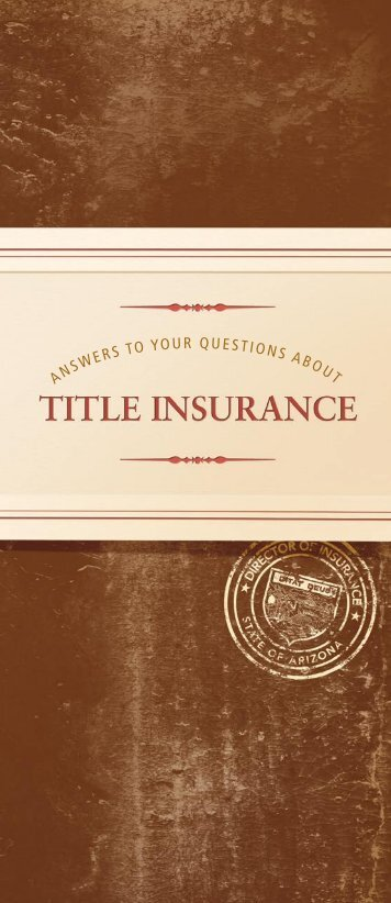 Answers to Your Questions About Title Insurance - Arizona ...