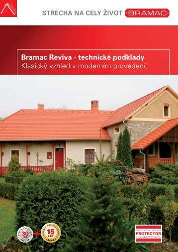 Bramac Reviva - technické podklady Klasický vzhled v moderním ...
