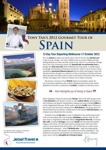 Tony Tan's 2012 Gourmet  Tour Of Spain