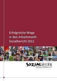 Sozialbericht 2011 - Sozialwerk Aachener Christen eV