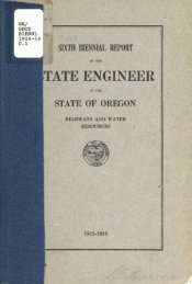 Sixth Biennial Report of the State Engineer of the ... - Planning Oregon