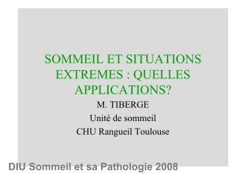 sommeil et situations extremes : quelles applications? - SFRMS